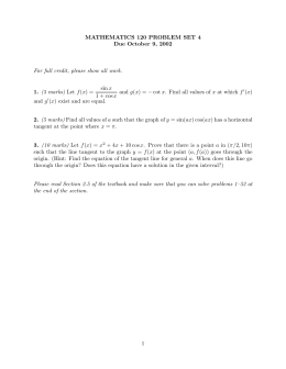 MATHEMATICS 120 PROBLEM SET 4 Due October 9, 2002 1. 2.