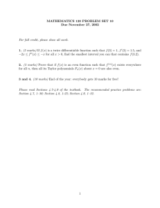 MATHEMATICS 120 PROBLEM SET 10 Due November 27, 2002 1. 2.