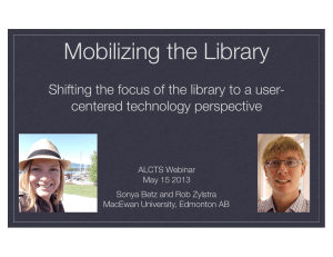 Mobilizing the Library centered technology perspective ALCTS Webinar