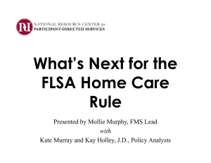 What's Next for the FLSA Home Care Rule