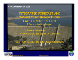 Integrated Forecast and Reservoir Management in Northern California The INFORM Project