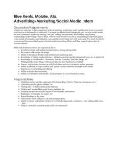 Blue Rents, Mobile, Ala. Advertising/Marketing/Social Media Intern Description/Requirements: