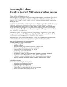 Hummingbird Ideas, Creative Content Writing & Marketing Interns  Description/Requirements: