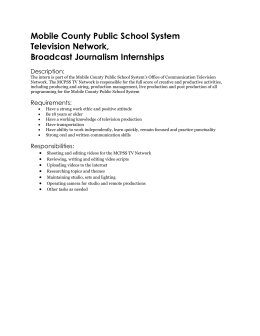 Mobile County Public School System Television Network, Broadcast Journalism Internships Description: