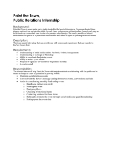 Paint the Town, Public Relations Internship Background: