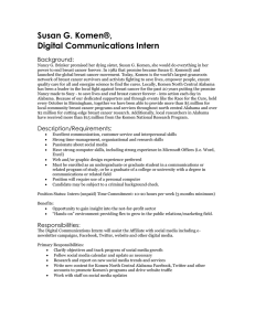 Susan G. Komen®, Digital Communications Intern Background:
