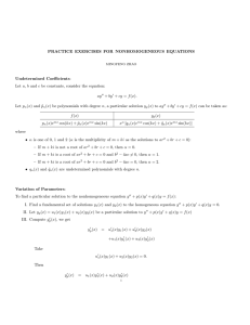 PRACTICE EXERCISES FOR NONHOMOGENEOUS EQUATIONS Undetermined Coefficients:
