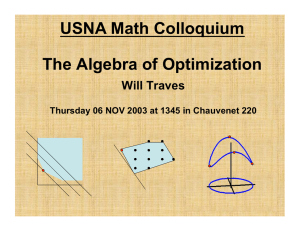 USNA Math Colloquium The Algebra of Optimization Will Traves