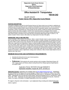 165-04-242  Office Assistant III - Transportation Posted: Internal, ESC, Edgecombe County Website