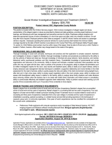 Salary: $35,755 Social Worker Investigative/Assessment and Treatment (SWIAT) 165-40-180