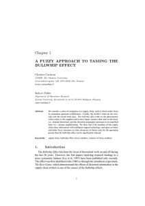 Chapter 1 A FUZZY APPROACH TO TAMING THE BULLWHIP EFFECT Christer Carlsson
