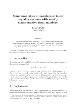 Some properties of possibilistic linear equality systems with weakly noninteractive fuzzy numbers ∗
