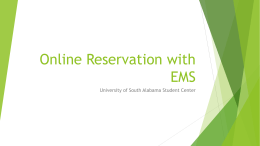 Online Reservation with EMS University of South Alabama Student Center