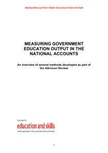 MEASURING GOVERNMENT EDUCATION OUTPUT IN THE NATIONAL ACCOUNTS