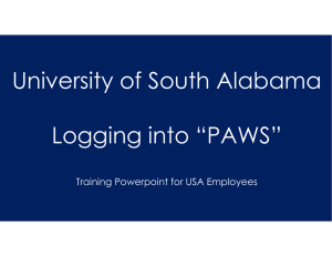 "University of South Alabama Logging into ""PAWS"" Training Powerpoint for USA Employees"
