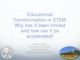 Educational Transformation in STEM:   Why has it been limited