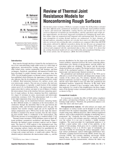 Review of Thermal Joint Resistance Models for Nonconforming Rough Surfaces M. Bahrami