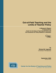 Out-of-Field Teaching and the Limits of Teacher Policy A Research Report