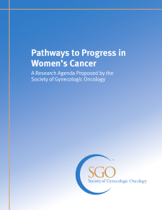 Pathways to Progress in Women's Cancer A Research Agenda Proposed by the
