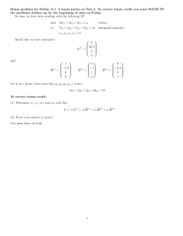 Bonus problem for Friday, 3/1. 5 bonus points on Test... the problems written up by the beginning of class on...
