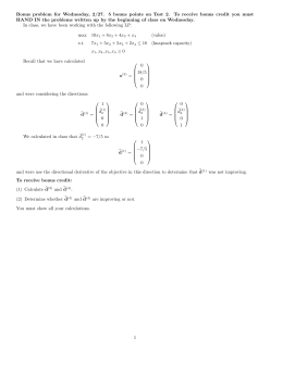 Bonus problem for Wednesday, 2/27. 5 bonus points on Test... HAND IN the problems written up by the beginning of...