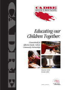 Educating our Children Together: A Sourcebook for Effective Family- School-