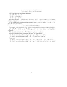 Tutorial 3: Lecture/Worksheet Solve the following differential equations: − 5y
