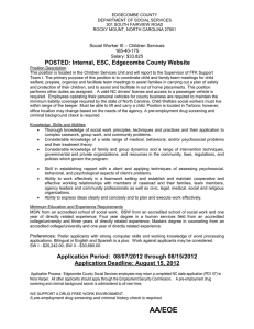 POSTED: Internal, ESC, Edgecombe County Website – Children Services Social Worker III 165-40-175