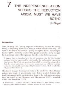 7 THE INDEPENDENCE AXIOM VERSUS THE REDUCTION AXIOM: MUST WE HAVE