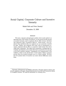 Social  Capital,  Corporate  Culture and Incentive Intensity