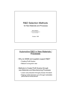 R&D Selection Methods  Automotive R&D in New Materials / Processes