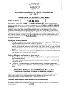 Income Maintenance Caseworker II -Family Children Medicaid Salary: $25,411