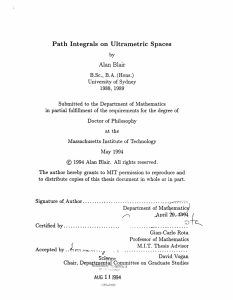 Path  Integrals  on Ultrametric  Spaces Alan  Blair