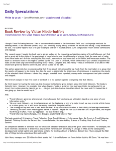 Daily Speculations Book Review by Victor Niederhoffer: Write to us at: <