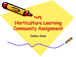 Horticulture Learning Community Assignment Jenny Aune