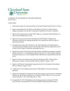SUMMARY OF THE BOARD OF TRUSTEES MEETING June 28, 2011 Actions taken: