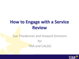 How to Engage with a Service Review Sue Thiedeman and Howard Simmons for