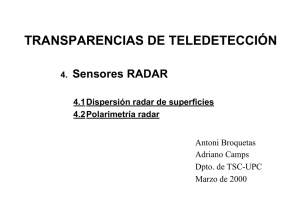TRANSPARENCIAS DE TELEDETECCIÓN Sensores RADAR 4. 4.1 Dispersión radar de superficies