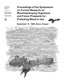 Proceedings of the Symposium on Current Research on Wood-Destroying Organisms