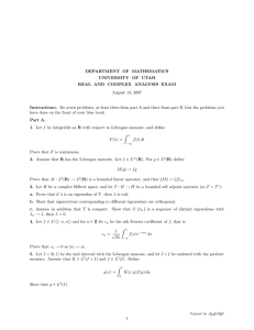 DEPARTMENT OF MATHEMATICS UNIVERSITY OF UTAH REAL AND COMPLEX ANALYSIS EXAM