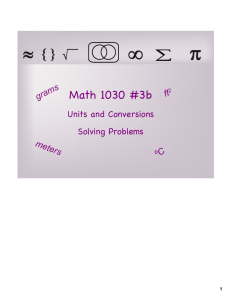 Math 1030 #3b Units and Conversions Solving Problems ms
