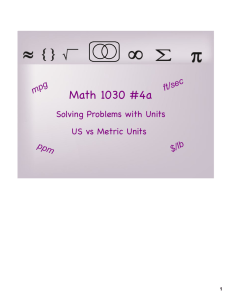 Math 1030 #4a Solving Problems with Units US vs Metric Units c