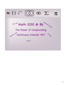 Math 1030 # 8b The Power of Compounding Continuous Interest, APY 1