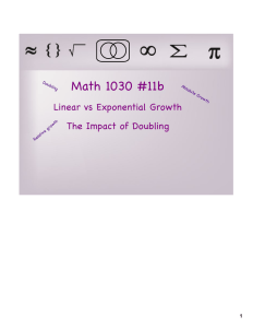Math 1030 #11b Linear vs Exponential Growth The Impact of Doubling 1