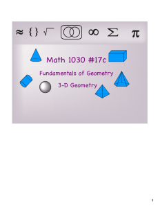 Math 1030 #17c Fundamentals of Geometry 3-D Geometry 1