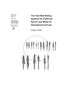 Ten-Year Risk-Rating Systems for California Red Fir and White Fir: development and use