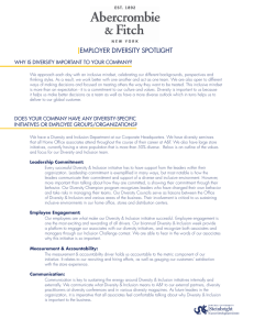 EMPLOYER DIVERSITY SPOTLIGHT WHY IS DIVERSITY IMPORTANT TO YOUR COMPANY?