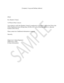 [Company's Logo and Mailing Address]  [Date] Re: [Student's Name]