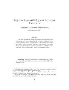 Subjective Expected Utility with Incomplete Preferences ∗ Tsogbadral Galaabaatar