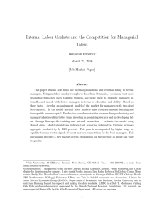 Internal Labor Markets and the Competition for Managerial Talent Benjamin Friedrich